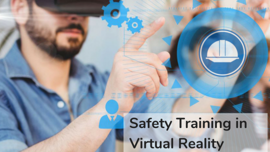 Safety training with Virtual Reality