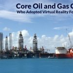 Core Oil and Gas companies who adopted Virtual reality for their challenges
