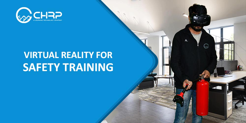 Virtual Reality for safety training